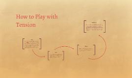 Modulating Tension