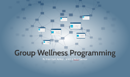 Group Wellness Programming