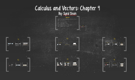 Copy of Calculus and Vectors: Chapter 9