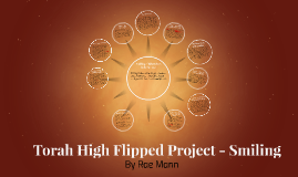 Torah High Flipped Project - Smiling