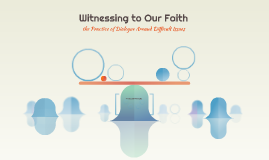 Witnessing to Our Faith