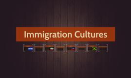 Immigration Cultures