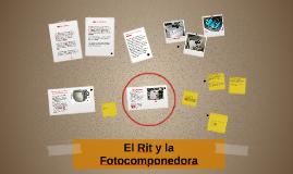 El Rit y la Fotocomponedora