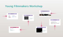 Young Filmmakers Workshop