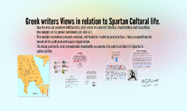 Greek writers Views in relation to Spartan Culture life.