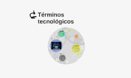 Términos tecnológicos