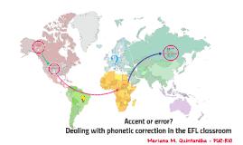 Accent or phonetic error?