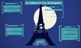 La cultura en Los Aristogatos