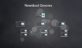 Newskool Grooves
