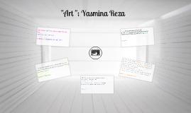 """Art"" ; Yasmina Reza"