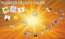 FUENTES DE LUZ Y CALOR