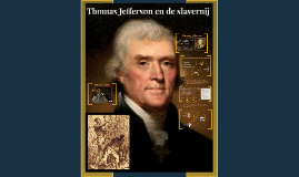 Thomas Jefferson en de slavernij