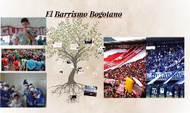 El Barrismo Bogotano