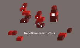 Repetición y estructura