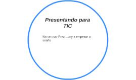 Presentando para TIC