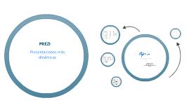 Copy of Prezi - 2012 : Presentaciones más dinámicas : Tutorial