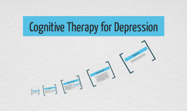 Cognitive Therapy for Depression