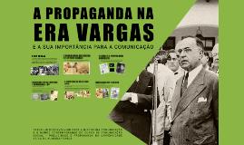 A Propaganda Na Era Vargas