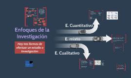 Copia de Enfoques de la Investigación