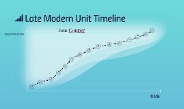 Late Modern Unit Timeline