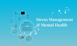 Stress Management & Mental Health