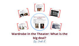 Wardrobe in the Theatre: The different roles.