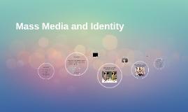 Mass Media and Identity