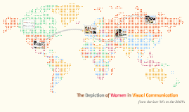 The Depiction of Women in Visual Communication