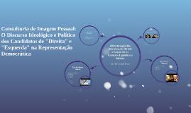 Consultoria de Imagem Pessoal: O Discurso Ideológico e Polít