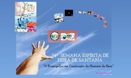 34ª SEMANA ESPÍRITA DE FEIRA DE SANTANA
