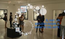 Copia de EL MAT, UN ESTUDIO SOBRE EL IMPACTO DEL ARTE.