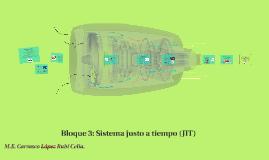 Bloque 3:Sistema justo a tiempo (JIT)