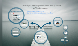 Tutorial para publicar Prezi o Issuu en Wordpress.com