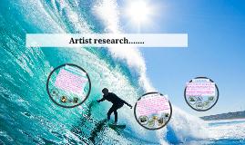 Artist research.......