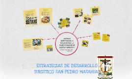 ESTRATEGIAS DE DESARROLLO TURISTICO SAN PEDRO MASAHUAT