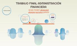TRABAJO FINAL ADMINISTRACION FINANCIERA
