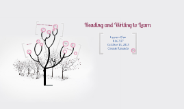 Reading and Writing to Learn