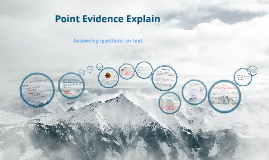 Copy of Point, Evidence, Explanation.