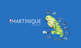 Copy of Martinique