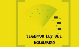 SEGUNDA LEY DEL EQUILIBRIO
