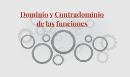 Dominio y Contradominio de las funciones