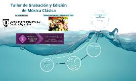 Taller de Grabación y Edición de Música Clásica