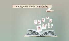 Copy of La Segunda Carta De Relacion