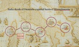 Italia desde el Dominio español hasta el Risorgimento