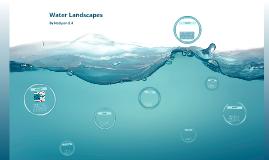 Water Landscapes Gr. 8