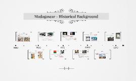 Madagascar - Historical Background