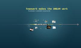 Teamwork makes a DREAM work:
