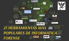 Copy of 21 HERRAMIENTAS MAS POPULARES DE INFORMATICA FORENSE