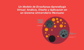Un Modelo de Enseñanza-Aprendizaje Virtual: Análisis, Diseño