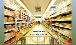 Distribucion Mayorista y minorista